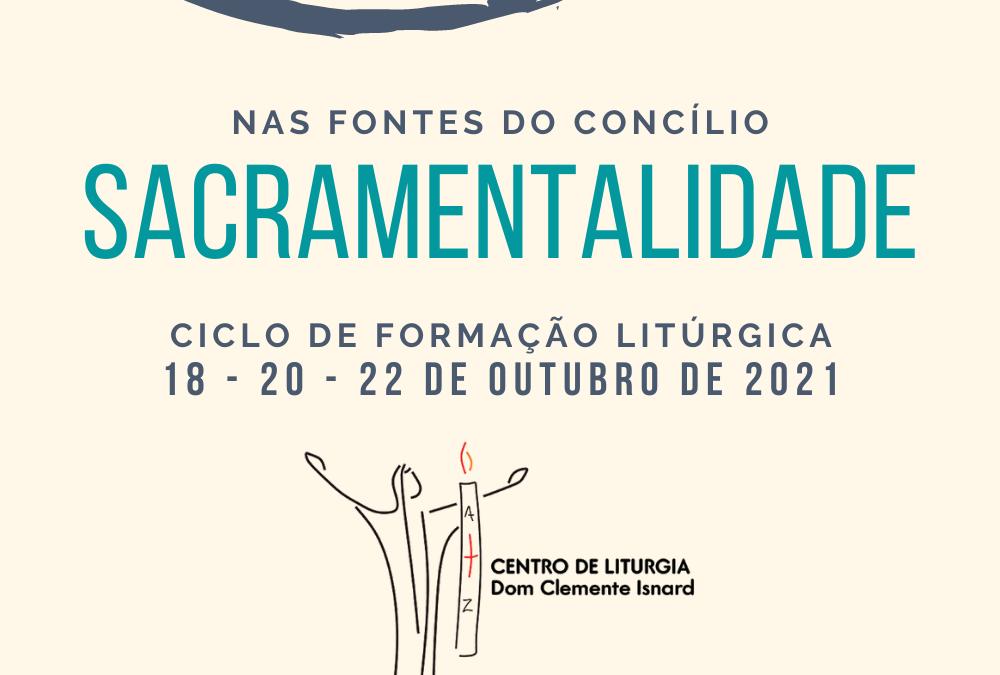 CICLO DE FORMAÇÃO LITÚRGICA: NAS FONTES DO CONCÍLIO